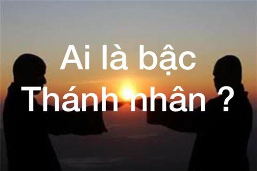 ai-la-bac-thanh-nhan